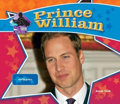 Prince William: Real-Life Prince (Hardcover)