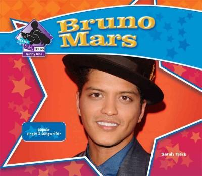 Bruno Mars: Popular Singer & Songwriter (Hardcover)