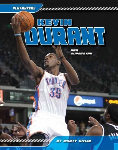 Kevin Durant: NBA Superstar (Hardcover)
