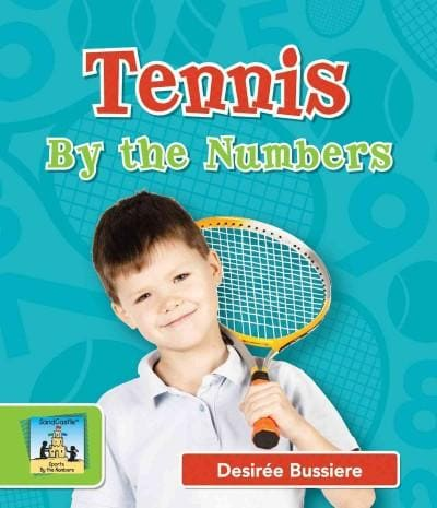 Tennis by the Numbers (Hardcover)