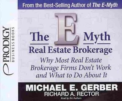 The E-Myth Real Estate Brokerage: Why Most Real Estate Brokerage Firms Don't Work and What to Do About It (CD-Audio)
