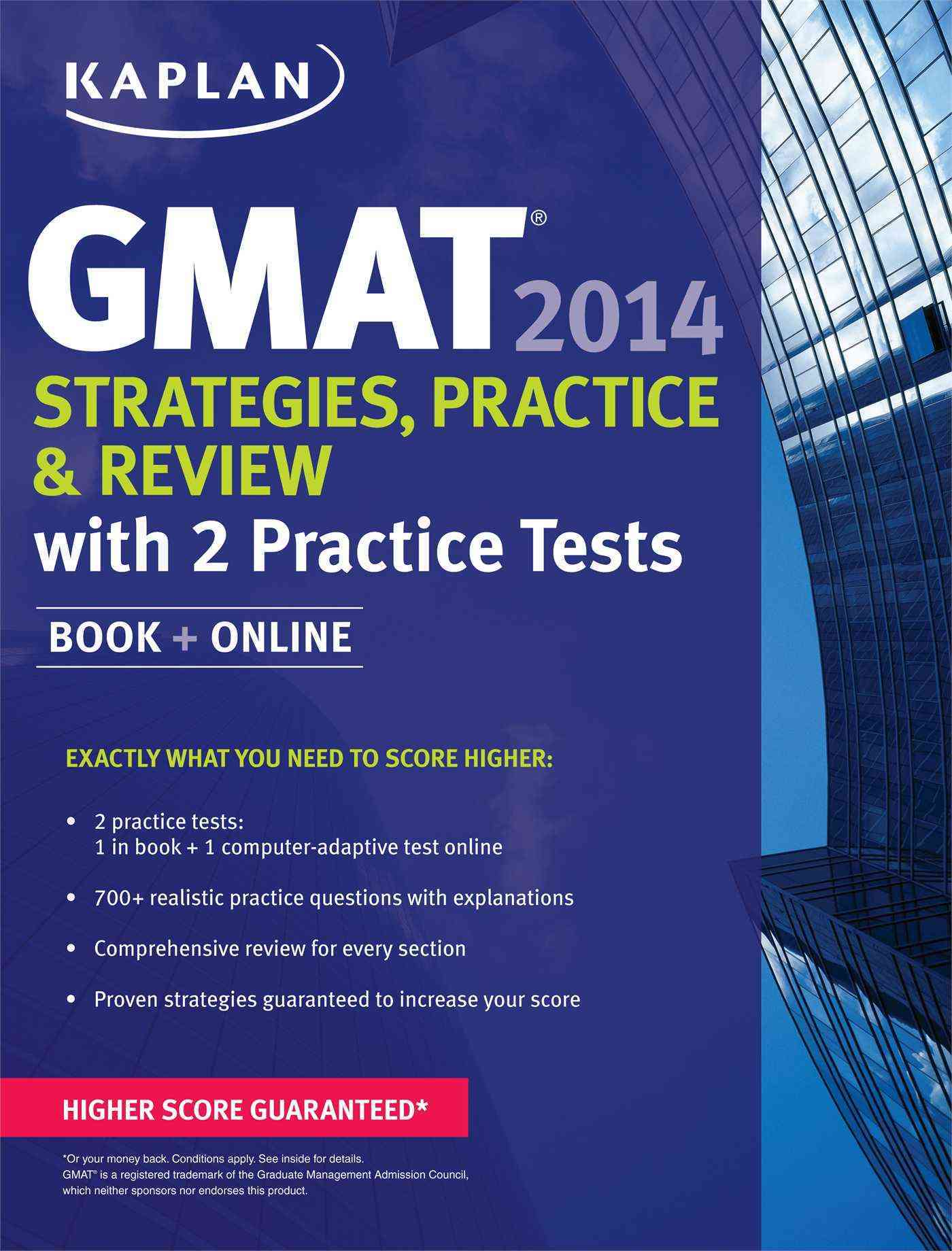 Kaplan GMAT Strategies, Practice, and Review 2014: With 2 Practice Tests