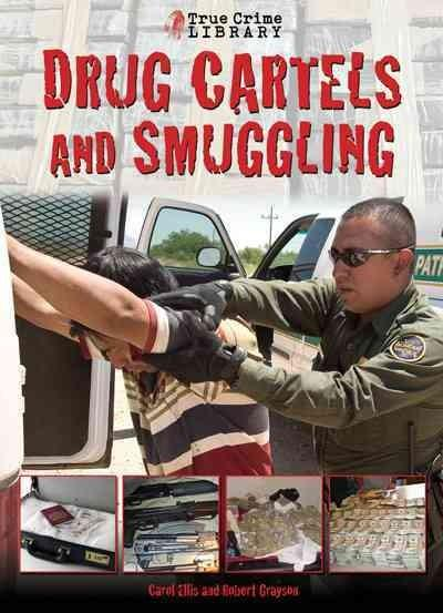 Drug Cartels and Smugglers (Hardcover)