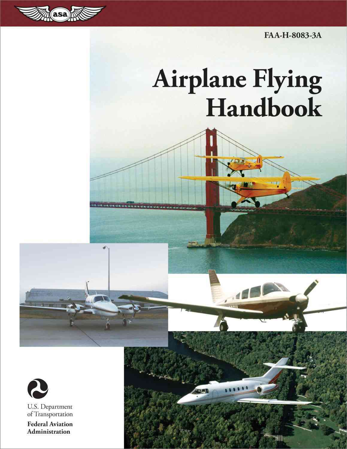 Airplane Flying Handbook 2004: FAA-H-8083-3A (Paperback)