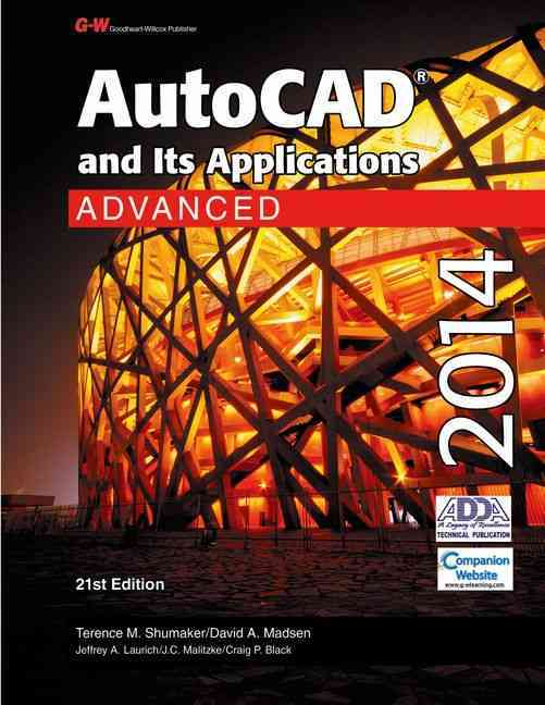 Autocad and Its Applications Advanced 2014 (Hardcover)