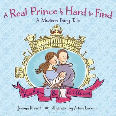 A Real Prince Is Hard to Find: A Modern Fairy Tale (Hardcover)