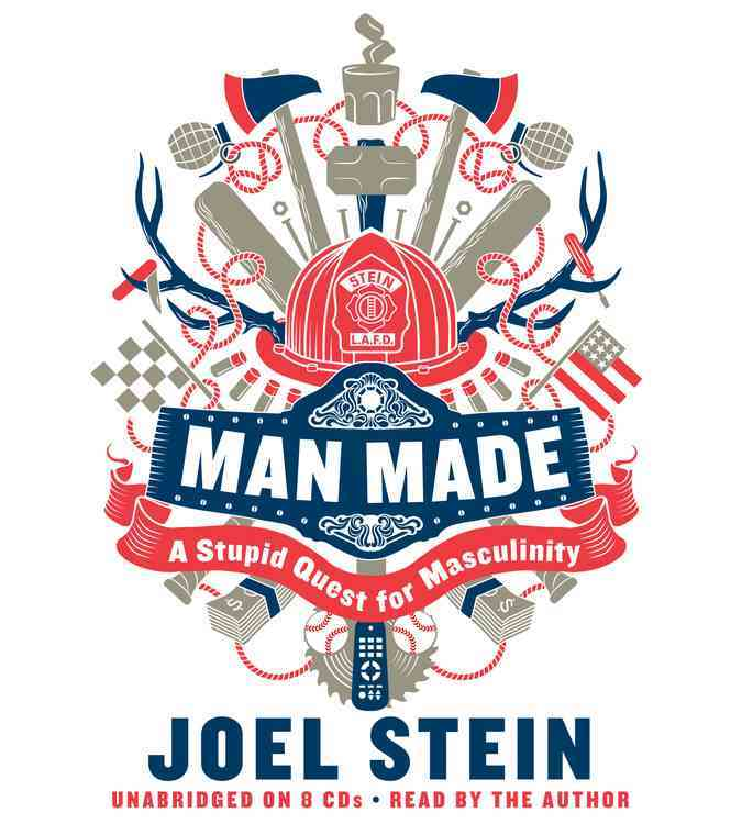 Man Made: A Stupid Quest for Masculinity: Library Edition (Pre-recorded digital audio player)
