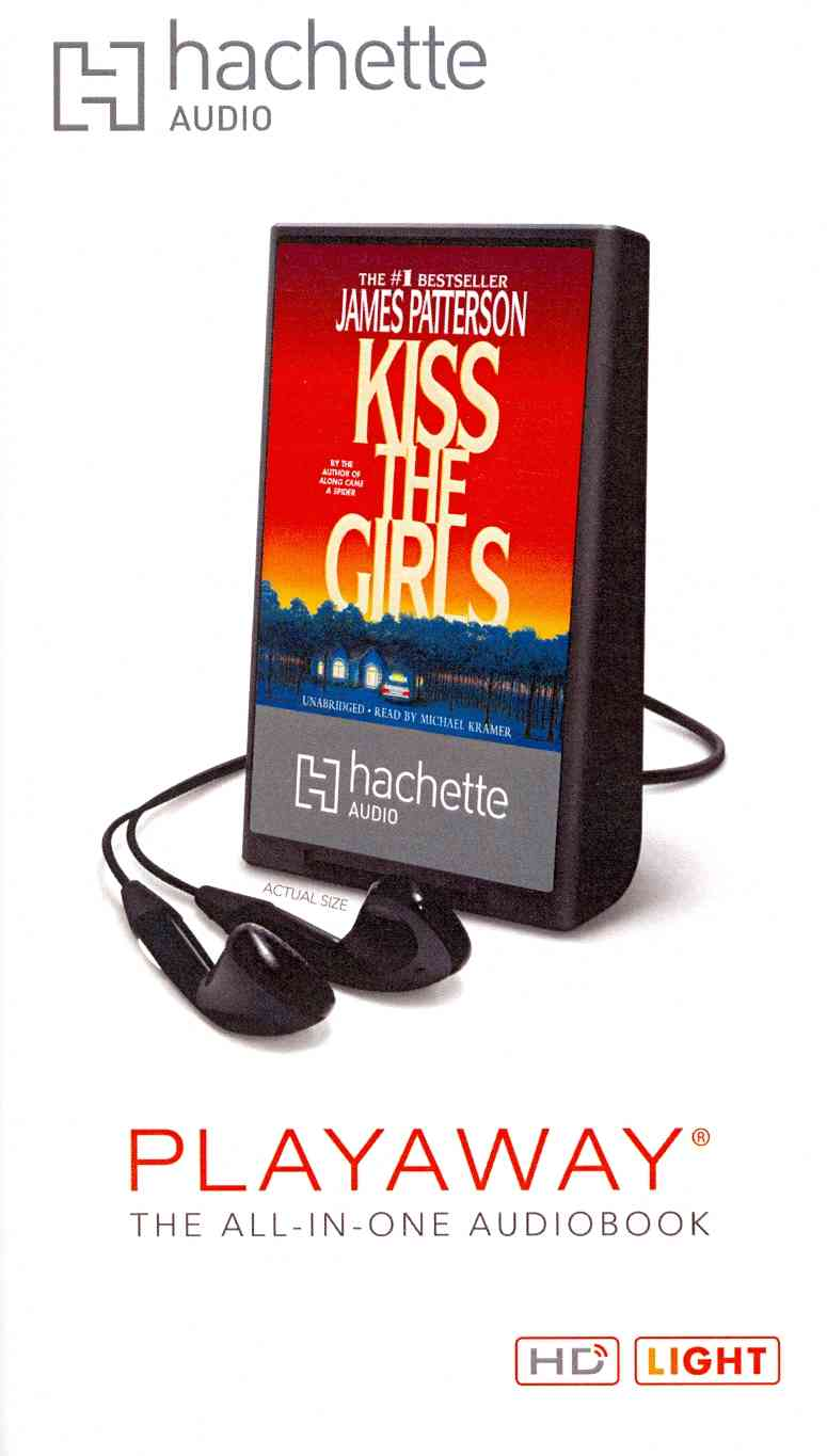 Kiss the Girls (Pre-recorded digital audio player)