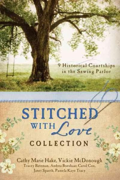 Stitched with Love Collection: 9 Historical Courtships of Lives Pieced Together with Seamless Love (Paperback)