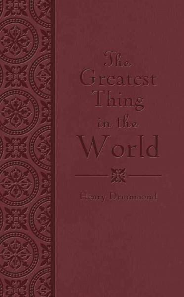 The Greatest Thing in the World (Paperback)