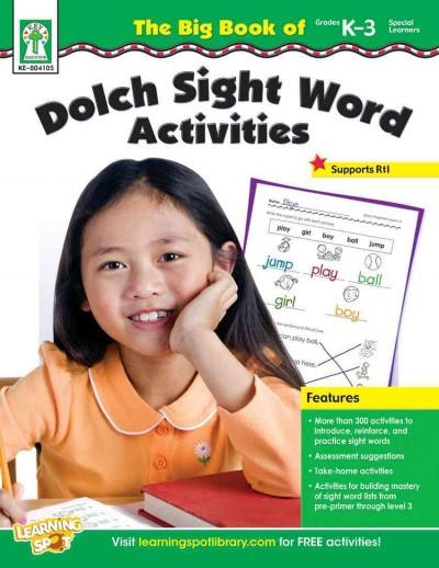 The Big Book of Dolch Sight Word Activities, Grades K-3/Special Learners (Paperback)