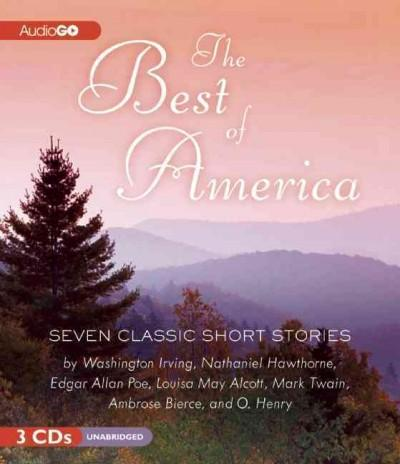The Best of America: Seven Classic Short Stories (CD-Audio)