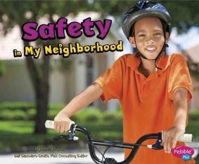 Safety in My Neighborhood (Paperback)