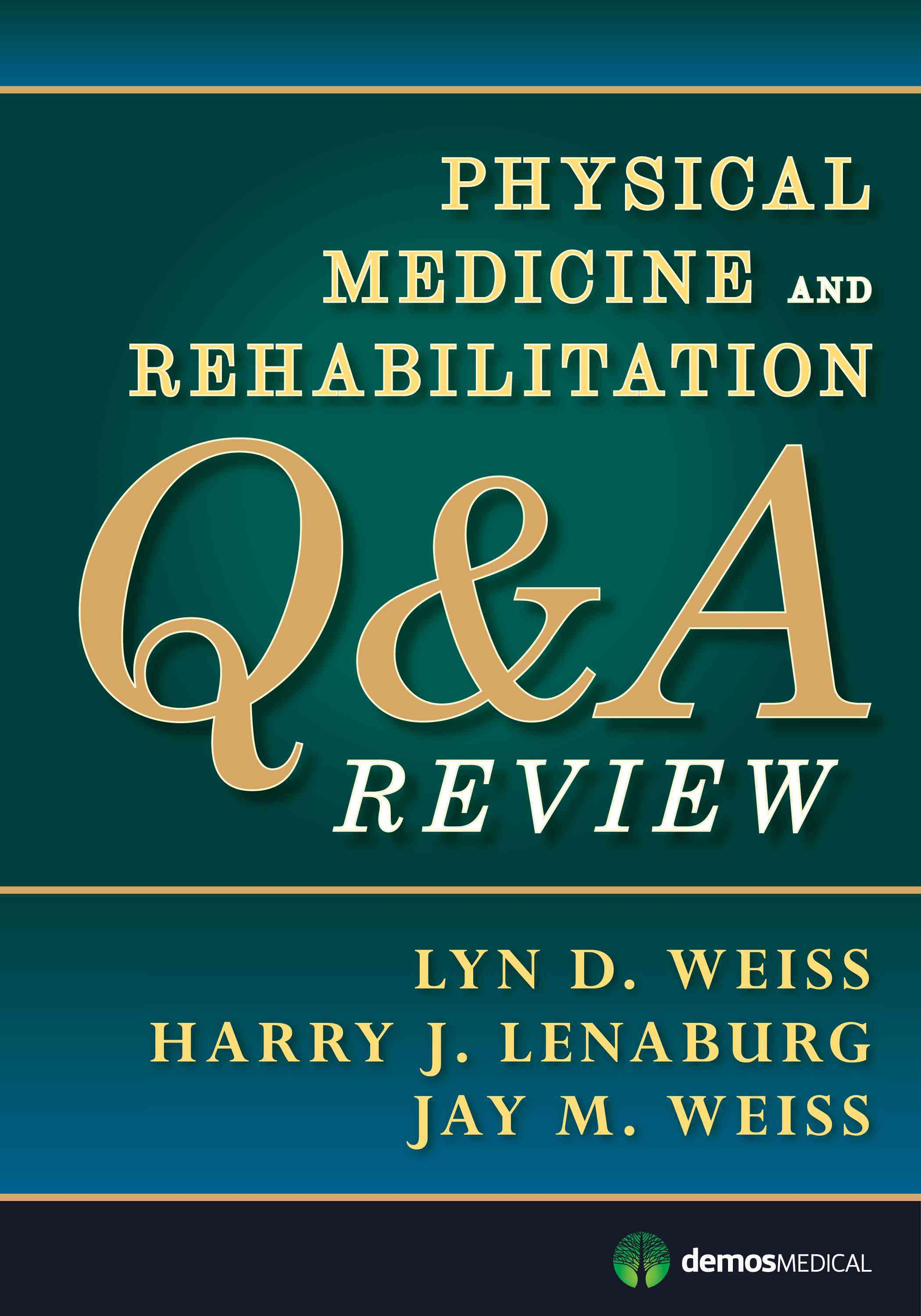 Physical Medicine and Rehabilitation Q&A Review (Paperback)