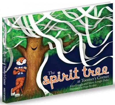 The Spirit Tree at Toomer's Corner (Hardcover)