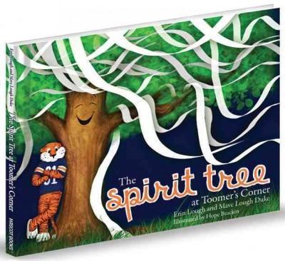 The Spirit Tree at Toomer's Corner (Hardcover)