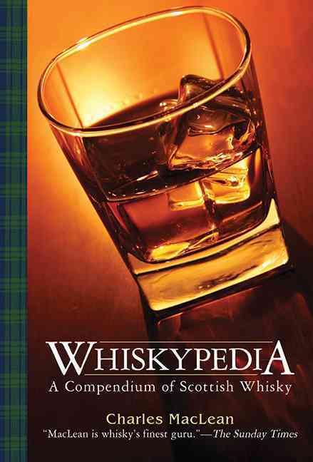 Whiskypedia: A Compendium of Scottish Whisky (Paperback)