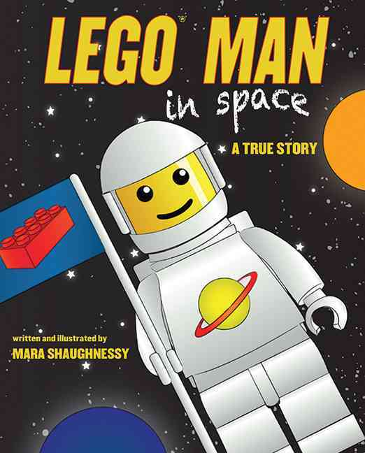 Lego Man in Space: A True Story (Hardcover)