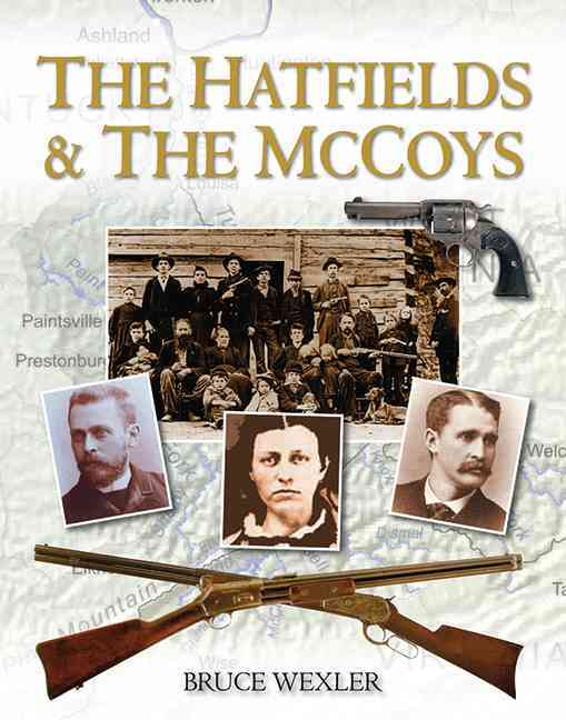 The Hatfields & the McCoys (Hardcover)
