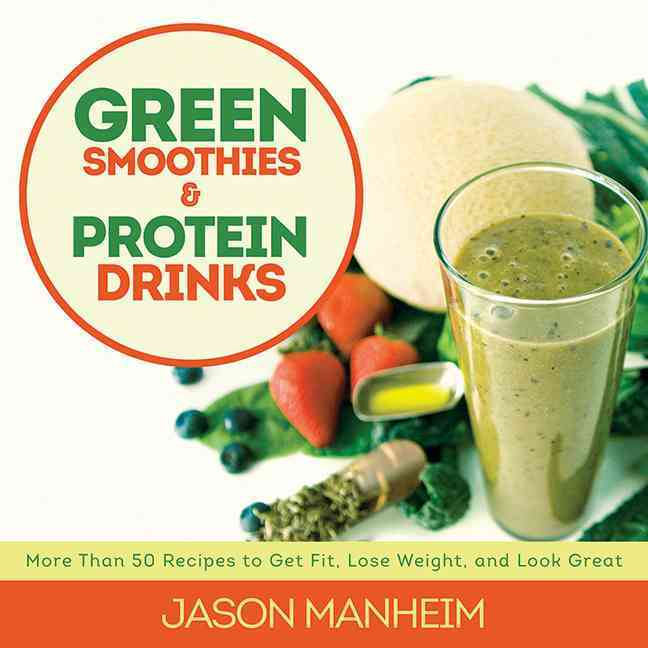 Green Smoothies & Protein Drinks (Hardcover)