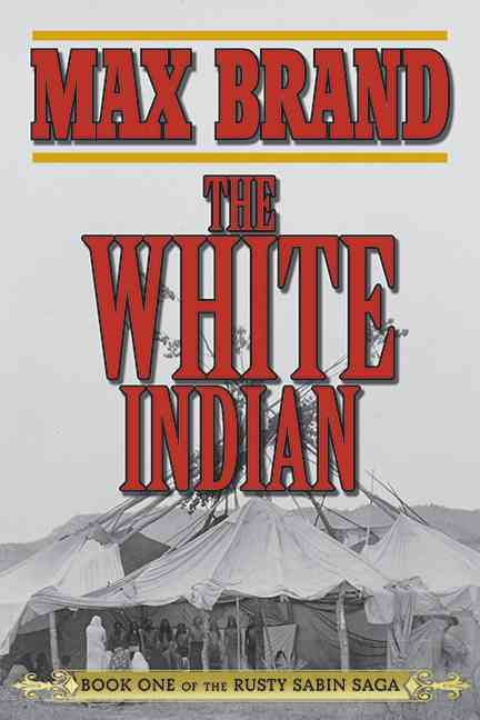The White Indian (Paperback)