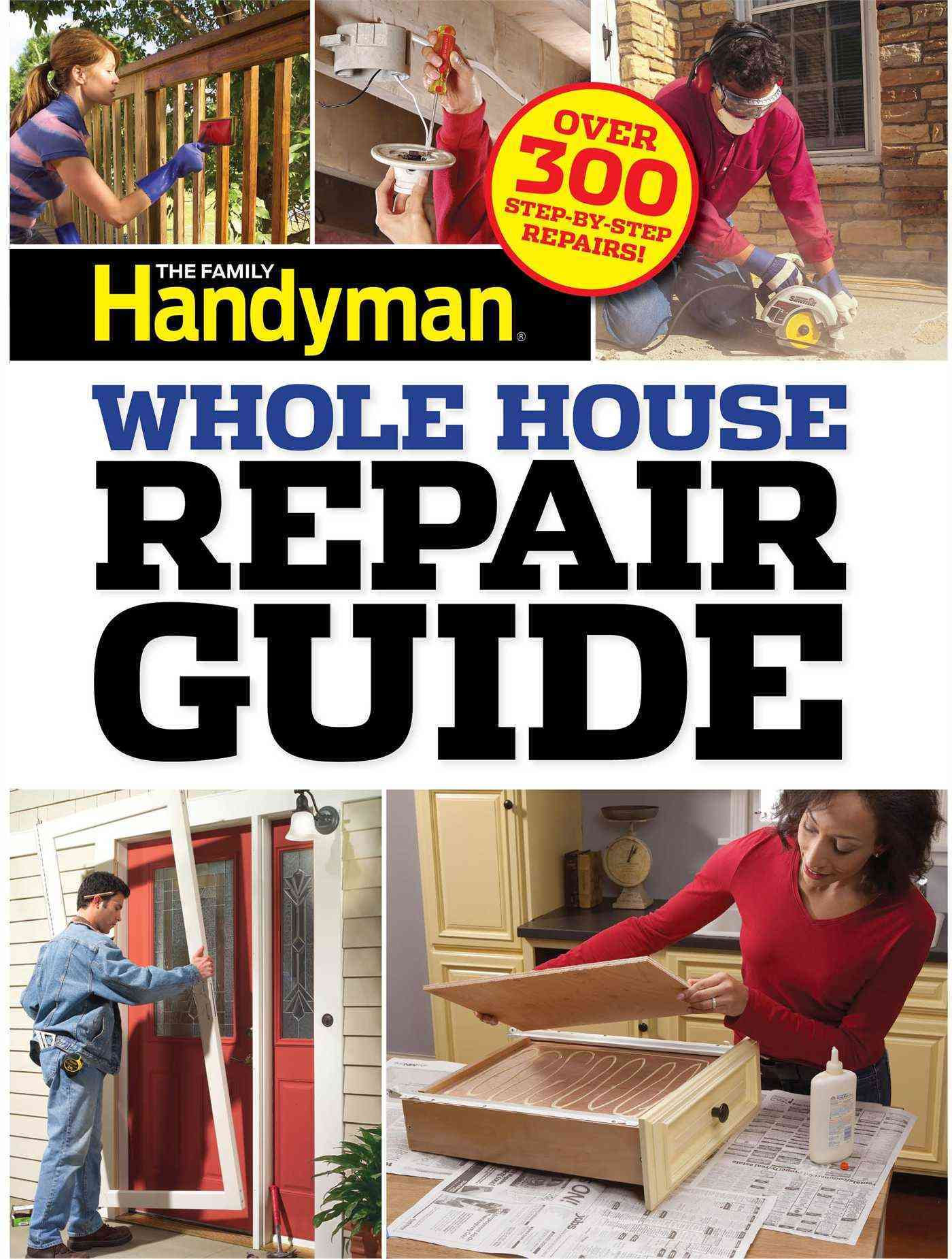 The Family Handyman Whole House Repair Guide (Paperback)