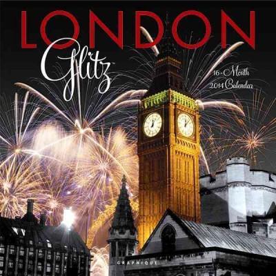 London Glitz 2014 Calendar (Calendar)