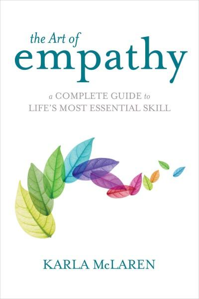 The Art of Empathy: A Complete Guide to Life's Most Essential Skill (Paperback)
