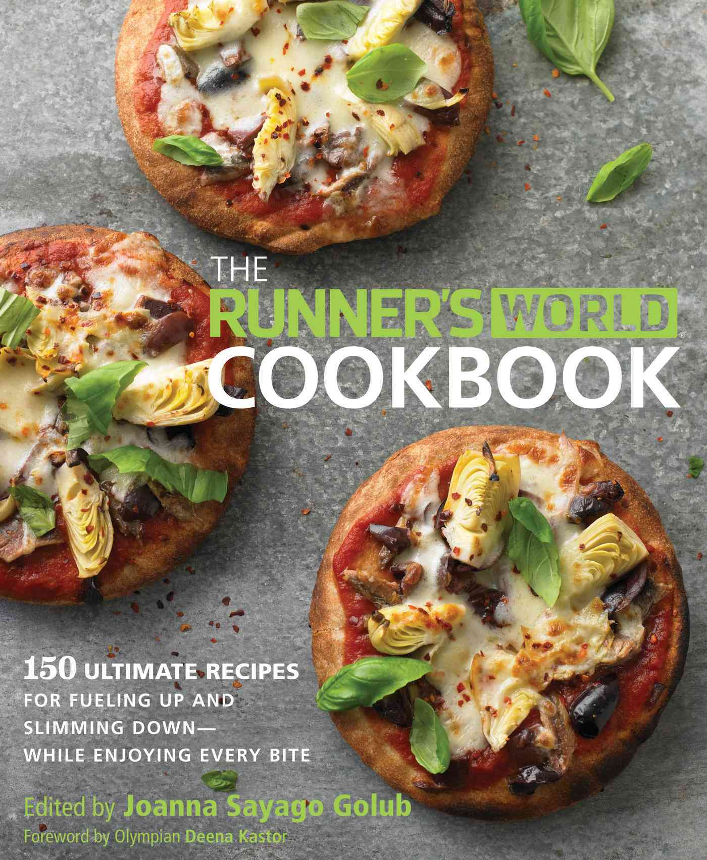 The Runner's World Cookbook: 150 Ultimate Recipes For Fueling Up and Slimming Down - While Enjoying Every Bite (Hardcover)