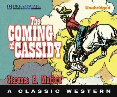 The Coming of Cassidy (CD-Audio)