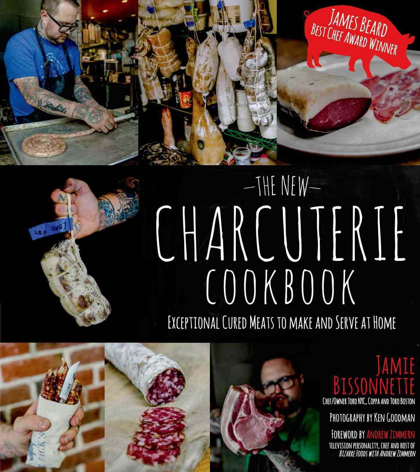 The New Charcuterie Cookbook: Exceptional Cured Meats to Make and Serve at Home (Paperback)