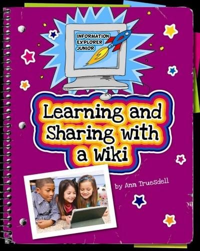 Learning and Sharing With a Wiki (Hardcover)