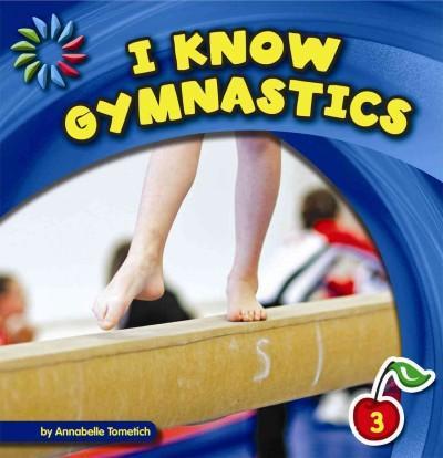 I Know Gymnastics (Paperback)