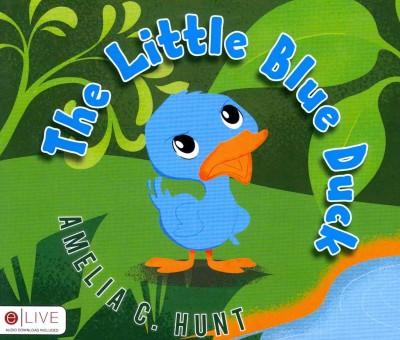 The Little Blue Duck: Elive Audio Download Included (Paperback)