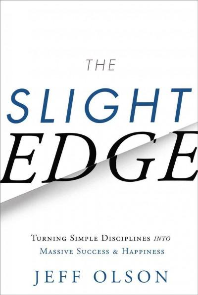 The Slight Edge (Hardcover)