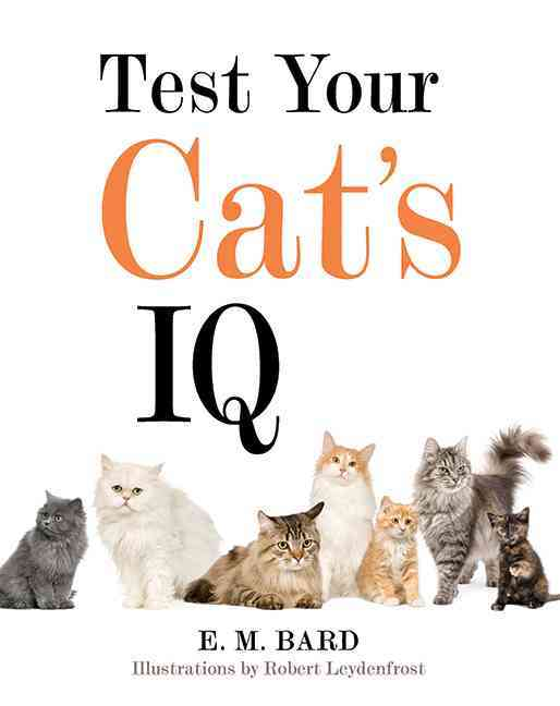 Test Your Cat's IQ (Hardcover)