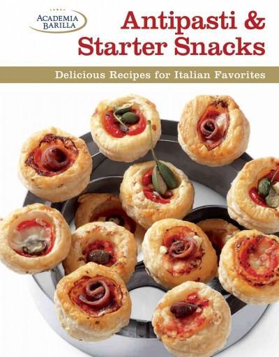 Antipasti & Starter Snacks (Hardcover)