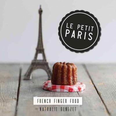 Le Petit Paris: French Finger Food (Hardcover)