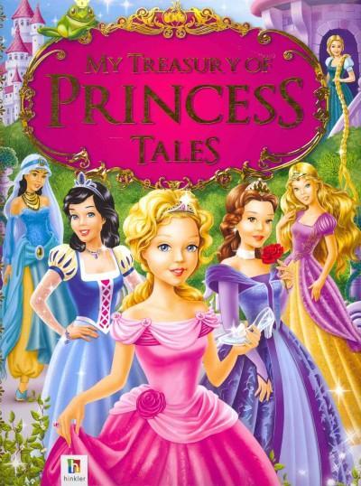 My Treasury of Princess Tales (Hardcover)