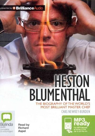 Heston Blumenthal: The Biography of the Worlds Most Brilliant Master Chef (CD-Audio)