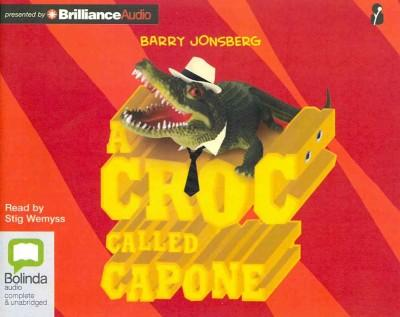 A Croc Called Capone (CD-Audio)