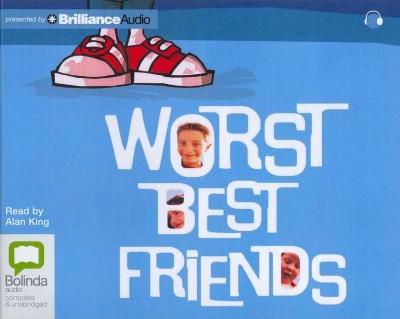 Worst Best Friends (CD-Audio)