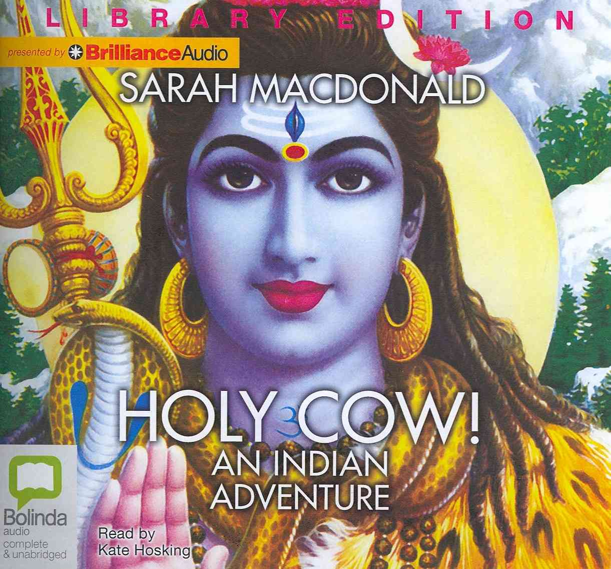 Holy Cow!: An Indian Adventure, Library Edition (CD-Audio)