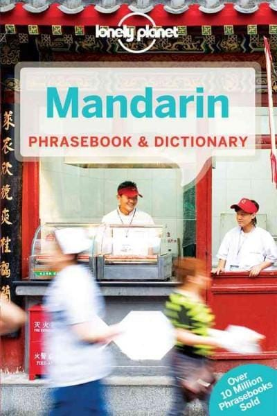 Lonely Planet Mandarin Phrasebook and Dictionary (Paperback)