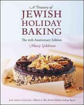A Treasury of Jewish Holiday Baking: The 10th Anniversary Edition (Paperback)