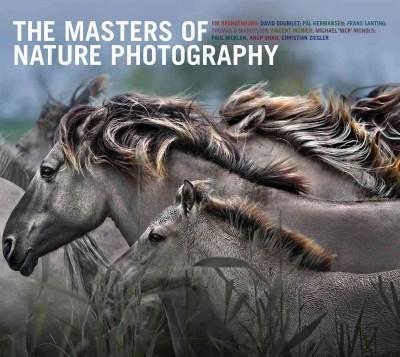 The Masters of Nature Photography (Hardcover)