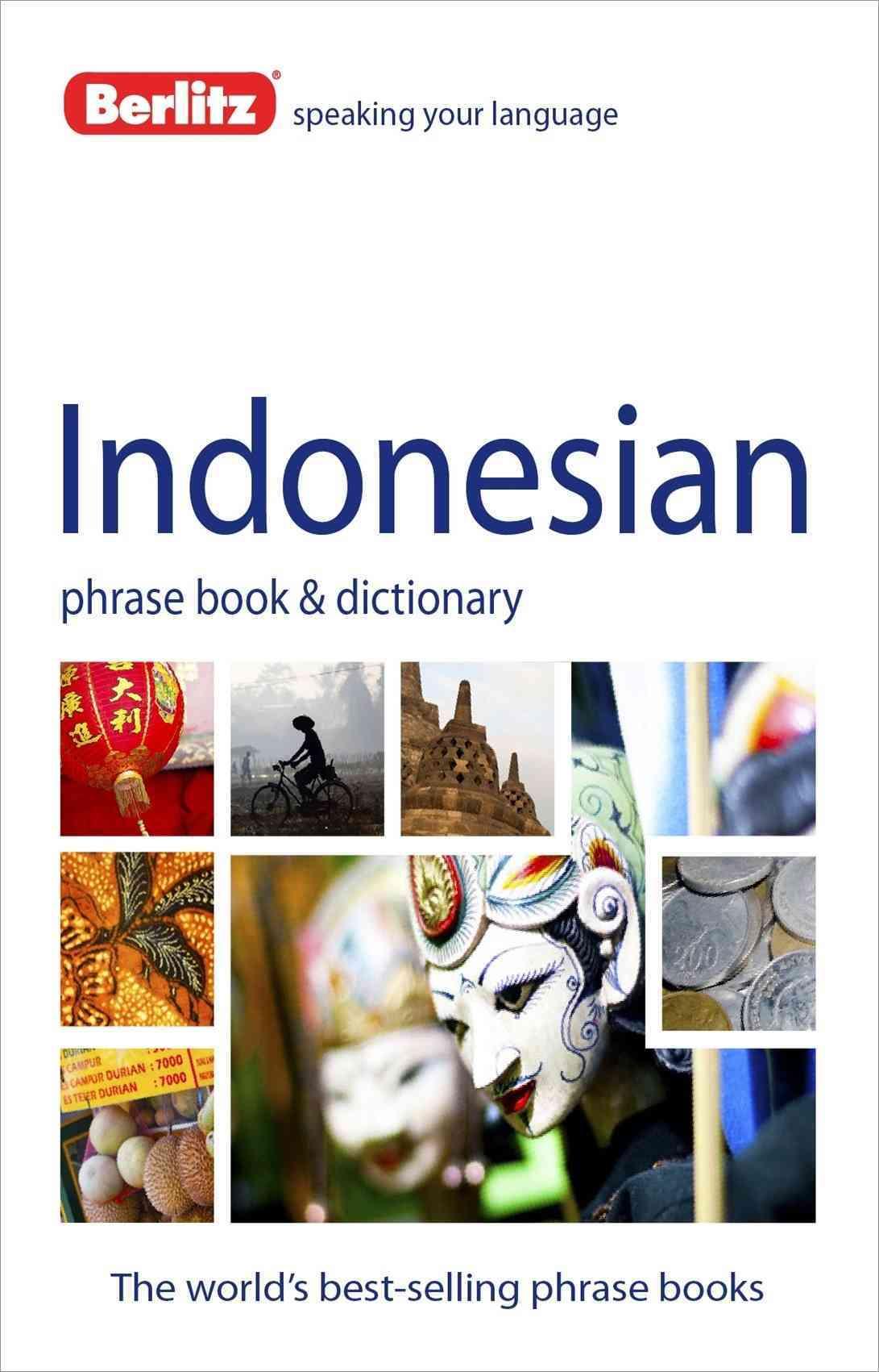 Berlitz Indonesian Phrase Book & Dictionary (Paperback)