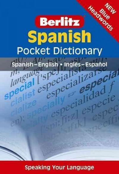 Berlitz Spanish Pocket Dictionary: Spanish- English / Ingles-espanol (Paperback)