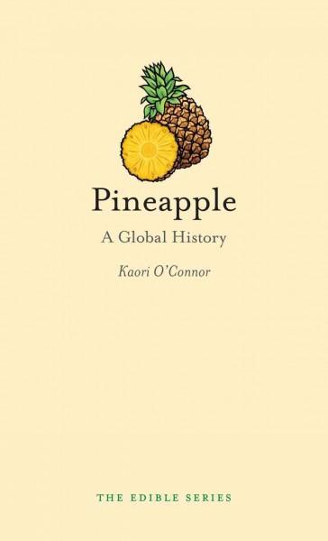 Pineapple: A Global History (Hardcover)