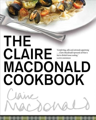 The Claire MacDonald Cookbook (Hardcover)